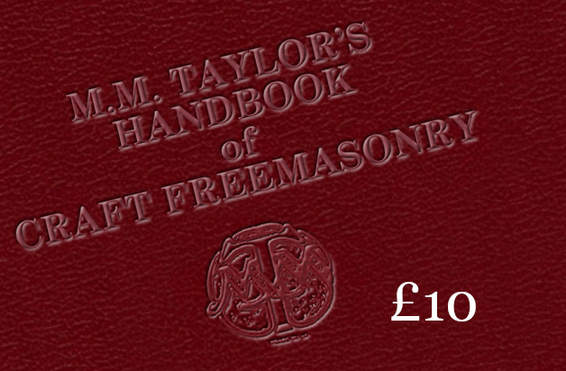 Masonic knowledge ebook of MM Taylor's Handbook of Craft Freemasonry